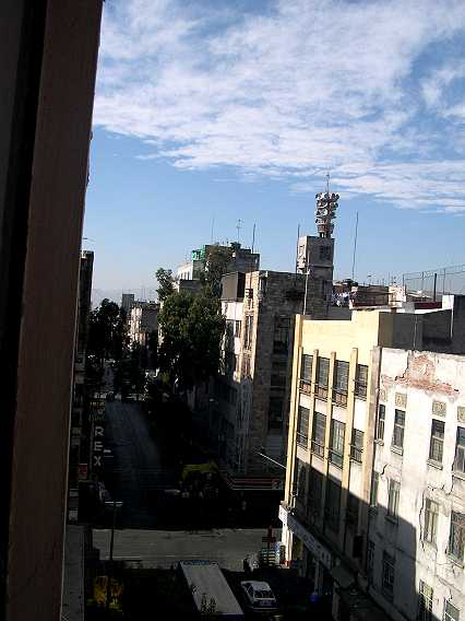 View from a $20/couple hotel in Mexico City.  It ain't the Ritz, but it is ckean, safe, and in the middle of everything.  And did I mention $20 for two?